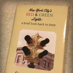 Book, New York City's Red & Green Lights: A brieef Look Back in Time, by Steven Gembara